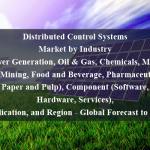 Distributed Control Systems Market by Industry (Power Generation, Oil & Gas, Chemicals, Metals and Mining, Food and Beverage, Pharmaceutical, Paper and Pulp), Component (Software, Hardware, Services), Application, and Region - Global Forecast to 2024