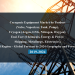 """Cryogenic Equipment Market by Product (Valve, Vaporizer, Tank, Pump), Cryogen (Argon, LNG, Nitrogen, Oxygen), End-User (Chemicals, Energy & Power, Shipping, Metallurgy, Electronics) and Region – Global Forecast to 2024 Geography and Forecast 2019-2024"""